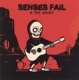 Senses Fail :In Your Absence EP