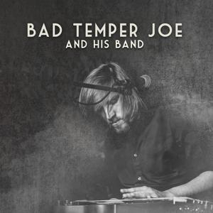 Bad Temper Joe