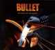 Bullet :Storm Of Blades