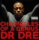Dr.Dre :Chronicles Of A Genius