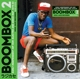 Soul Jazz Records Presents/Various :Boombox 2 (1979-1983)