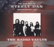 Steely Dan :Radio Vaults-Best of Steely Dan Broadcast.Live