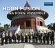 China Horn Ensemble :Horn Fusion