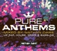 Various :Pure Anthems-UK (Mixed by Nathan Dawe)