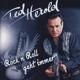Herold,Ted :Rock'n'Roll geht immer (2012)