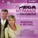 Marianne & Michael :Mega Hitparade Der Volksmusik