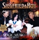 Siegfried & Roy (Incl.Michael Jackson) :Magic Music (The Show)