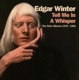 Winter,Edgar :Tell Me in A Whisper (Remastered+Expanded 4CD Box)