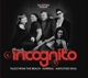 Incognito :Collector's Package-Tales From The Beach/Surreal/