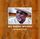 Wilson,Big Daddy :Neckbone Stew (180g Vinyl)