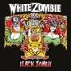 White Zombie :Black Zombie