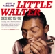 Little Walter :Just A Feeling-Chess Sides 1952-1962