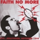 Faith No More :Live?Hollywood,November 1990
