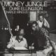 Ellington,Duke/Mingus,Charles/Roach,Max :Money Jungle+3 Bonus Tracks