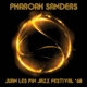 Sanders,Pharoah :Juan Les PN Jazz Festival '68