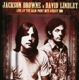 Browne,Jackson & David Lindley :Live At The Main Point,15th August 1973
