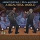 Ruffins,Kermit & Mayfield,Irvin :A Beautiful World (Vinyl)