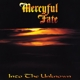 Mercyful Fate :Into The Unknown (180g  Black Vinyl)