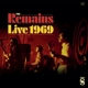 Remains,The :Live 1969 (LP)