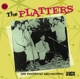 Platters,The :Essential Recordings
