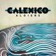 Calexico :Algiers