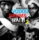 Soul Jazz Records Presents/Various :Vodou Drums In Haiti 2