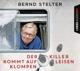 Stelter,Bernd :Der Killer kommt auf leisen Klompen