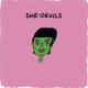 She-Devils :She-Devils