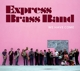 Express Brass Band :We Have Come