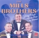 Mills Brothers,The :Sings Their Great Hits