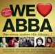 Various :We Love ABBA-Das etwas andere Hit Album!