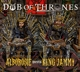 Alborosie/King Jammy :Dub Of Thrones
