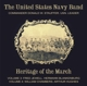 United States Navy Band :Heritage of the March Vol.3+4