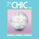 Chic :Dance Dance Dance-Live