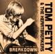 Petty,Tom & The Heartbreakers :Breakdown/Radio Broadcast