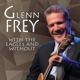 Frey,Glenn :With The Eagles And Without
