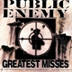 Public Enemy :Great Misses