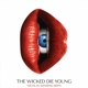 OST/Various :Nicolas Winding Refn Pres. :The Wicked Die Young