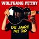 Petry,Wolfgang :Die Jahre mit dir