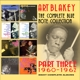Blakey,Art :The Complete Blue Note Collection: 1960-1962