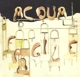 Acqua Fragile :Acqua Fragile (Remastered)