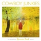 Cowboy Junkies :Renmin Park-The Nomad Series Vol.1