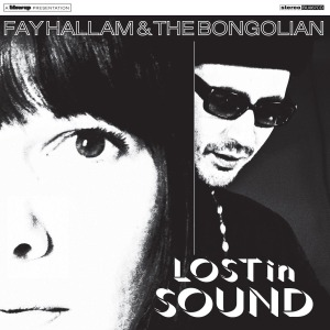 Hallam,Fay & The Bongolian