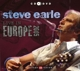 Earle,Steve :Live In Europe 2005 (CD+DVD)