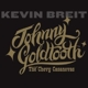Breit,Kevin :Johnny Goldtooth