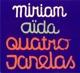 Aida,Miriam :Quatro Janelas