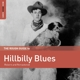 Various :Rough Guide: Hillbilly Blues