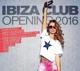 Various :Ibiza Club-Opening 2016