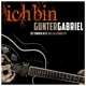 Gabriel,Gunter :Ich bin: Gunter Gabriel (Single Hit Collection)