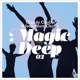 Challe,Claude & Challe,Jean-Marc :Magic Deep 02